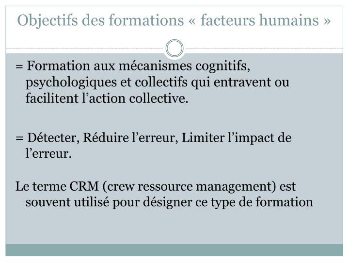 Objectifs des formations «facteurs humains»