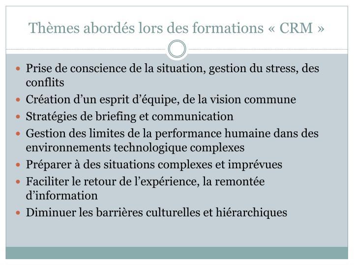 Thèmes abordés lors des formations «CRM»