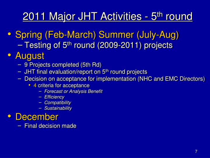2011 Major JHT Activities - 5