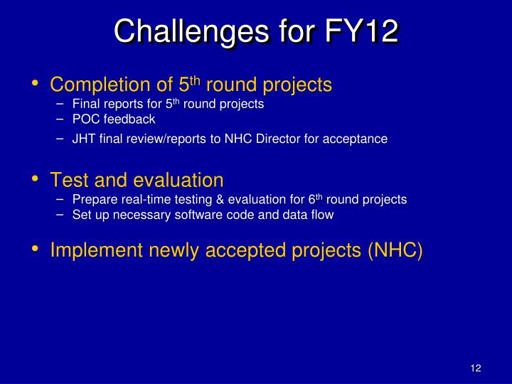 Challenges for FY12