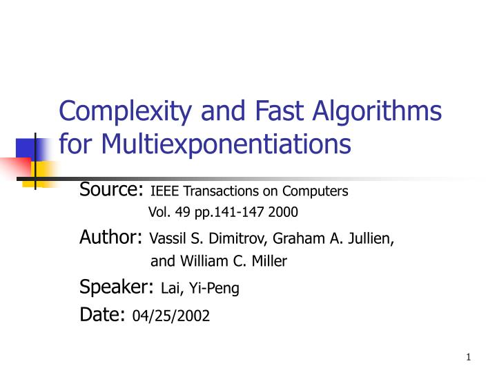 Complexity and fast algorithms for multiexponentiations