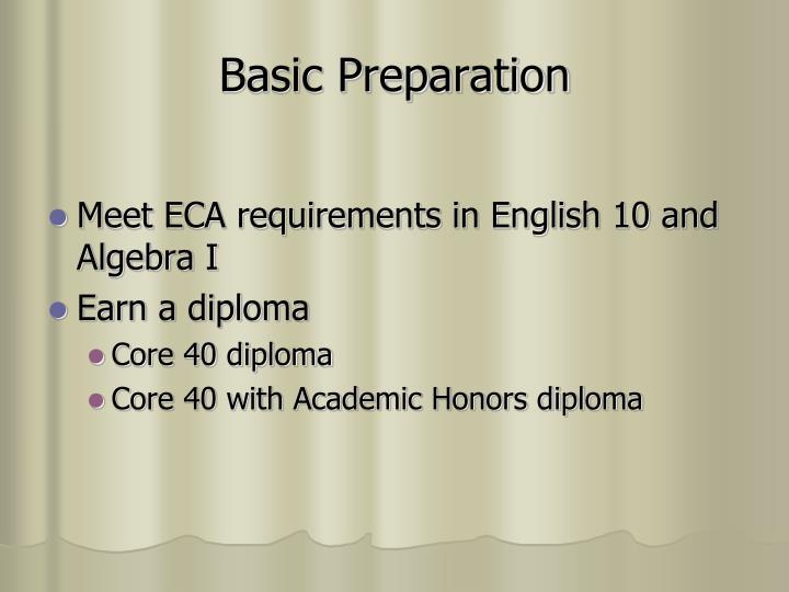Basic Preparation