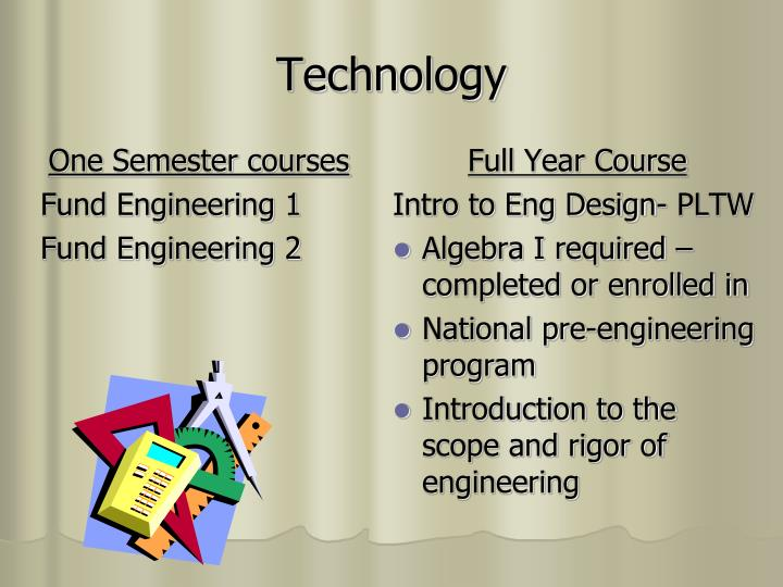 One Semester courses