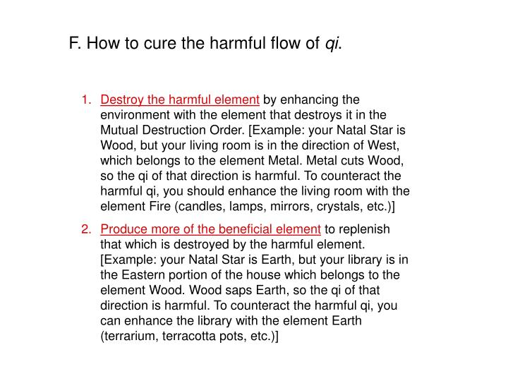 F. How to cure the harmful flow of