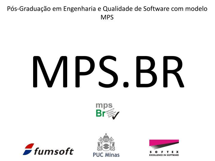 Pós-Graduação em Engenharia e Qualidade de Software com modelo MPS