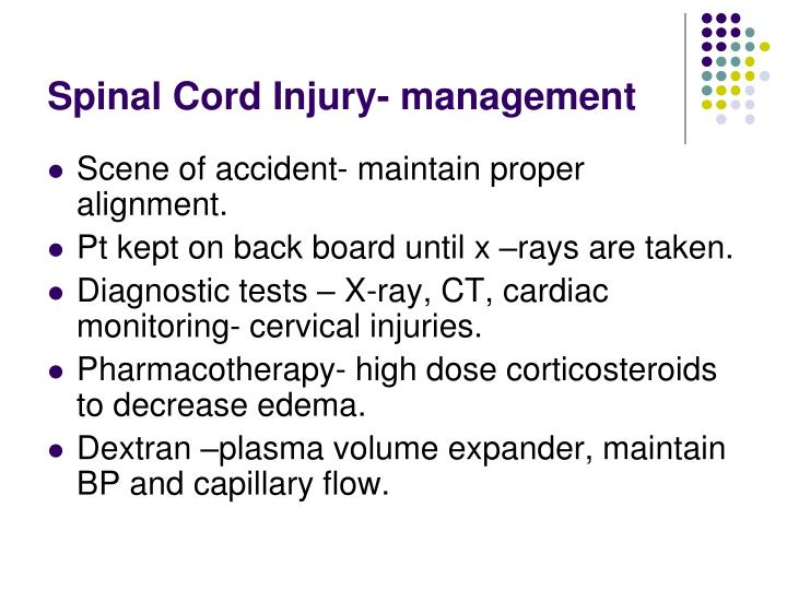 Spinal Cord Injury- management