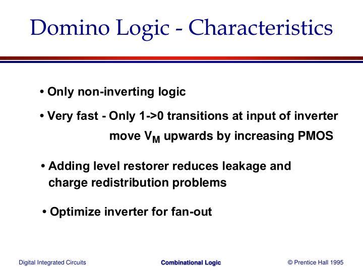 Domino Logic - Characteristics