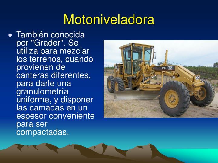 Motoniveladora