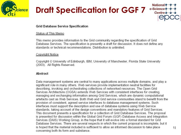 Draft Specification for GGF 7