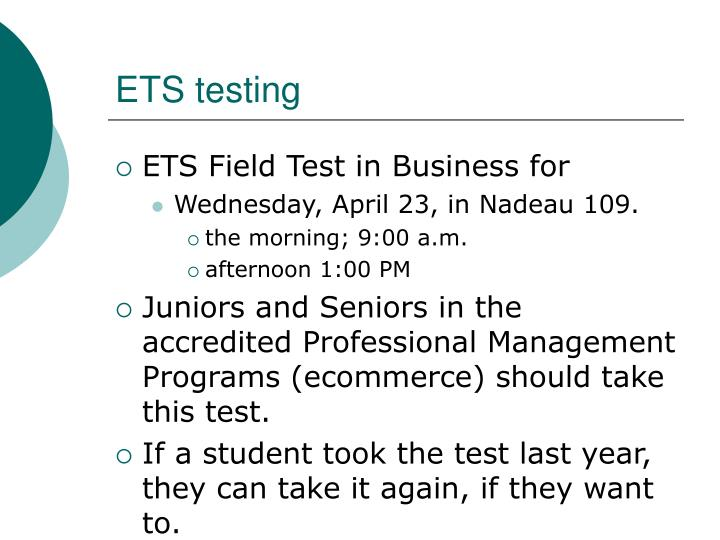 ETS testing