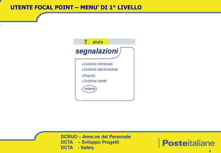 UTENTE FOCAL POINT – MENU' DI 1° LIVELLO