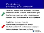 pensionierung rentenbezug die vor und nachteile