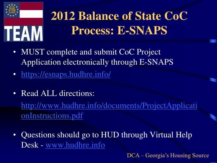 2012 Balance of State CoC Process: E-SNAPS