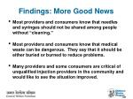 findings more good news