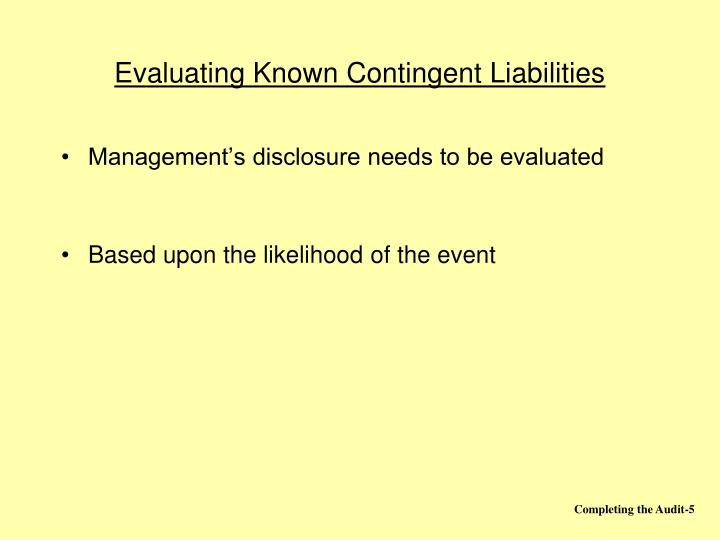 Evaluating Known Contingent Liabilities
