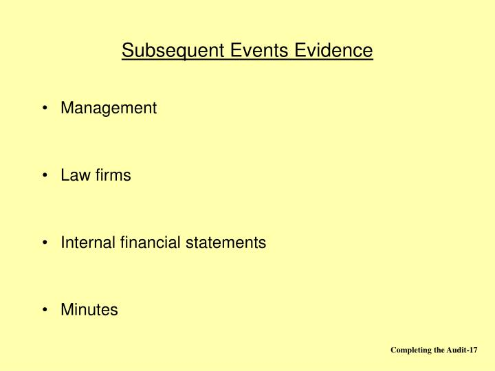 Subsequent Events Evidence