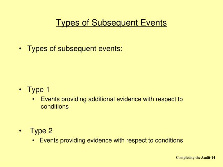 Types of Subsequent Events