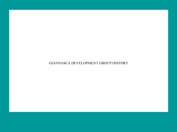 Giannasca development group origins history