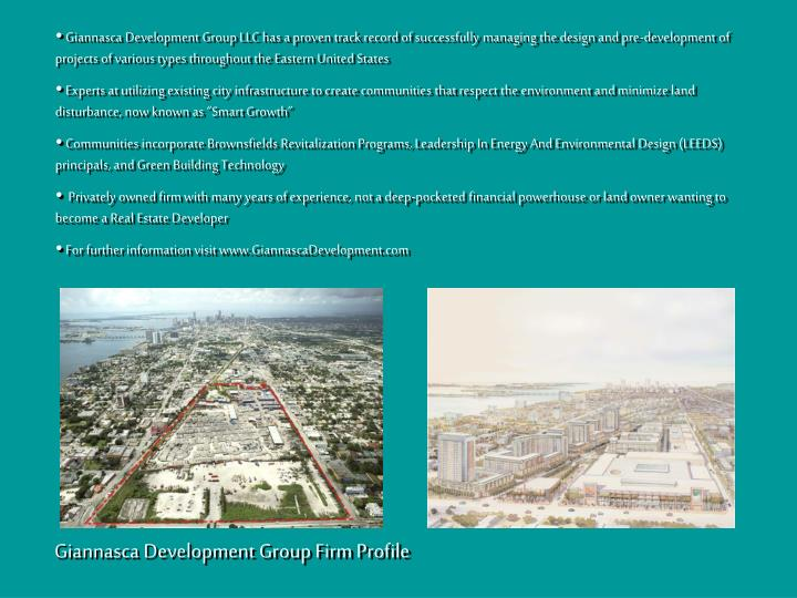 Giannasca Development Group LLC has a proven track record of successfully managing the design and pre-development of  projects of various types throughout the Eastern United States