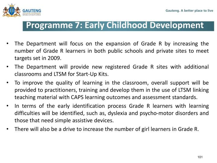 Programme 7: Early Childhood Development