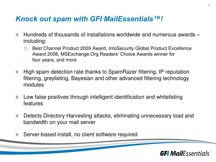 Knock out spam with GFI MailEssentials™!