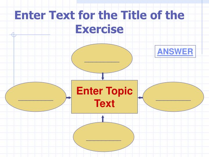 Enter Text for the Title of the Exercise