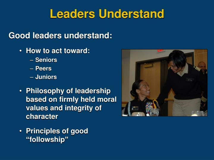Leaders Understand