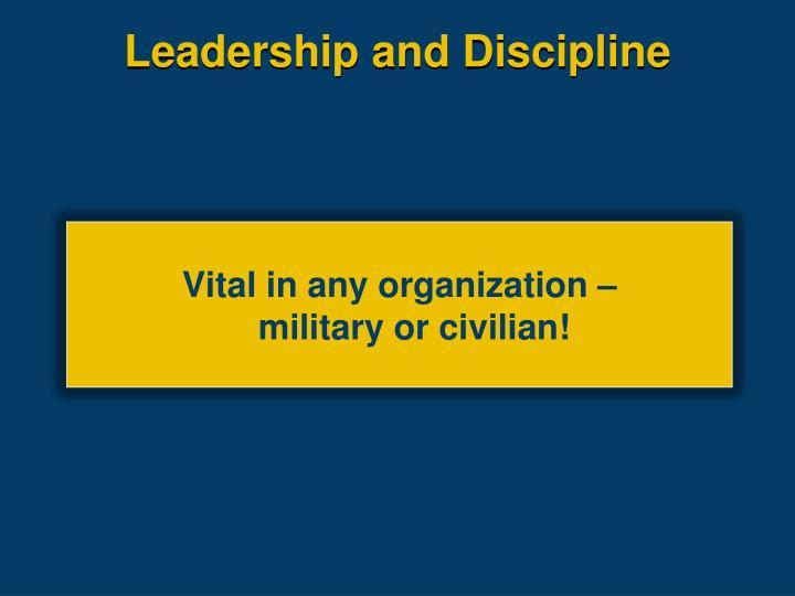 Leadership and Discipline