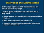 motivating the disinterested