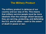 the military product