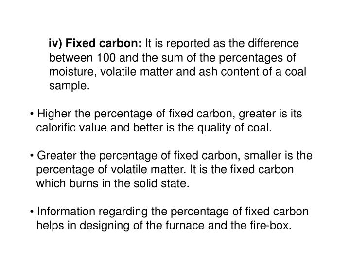 iv) Fixed carbon: