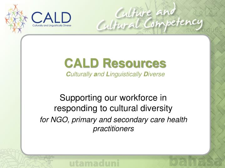 CALD Resources