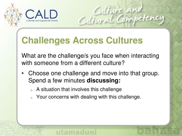 Challenges Across Cultures