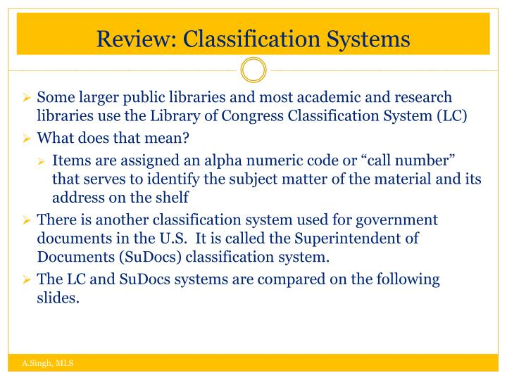 Review: Classification Systems