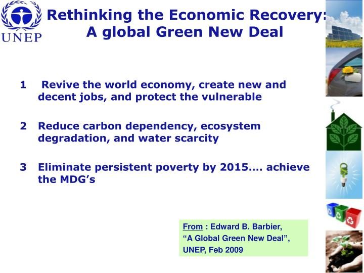 Rethinking the Economic Recovery: A global Green New Deal