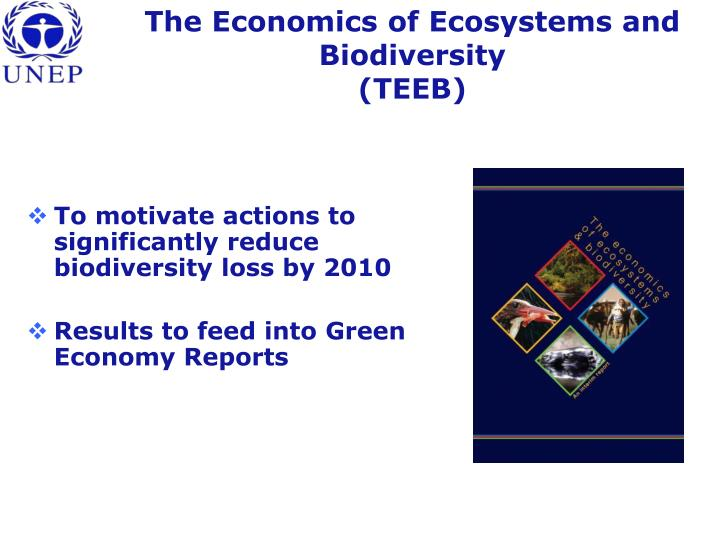 The Economics of Ecosystems and Biodiversity