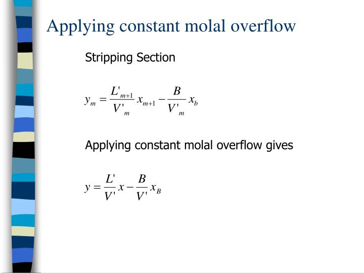 Applying constant molal overflow