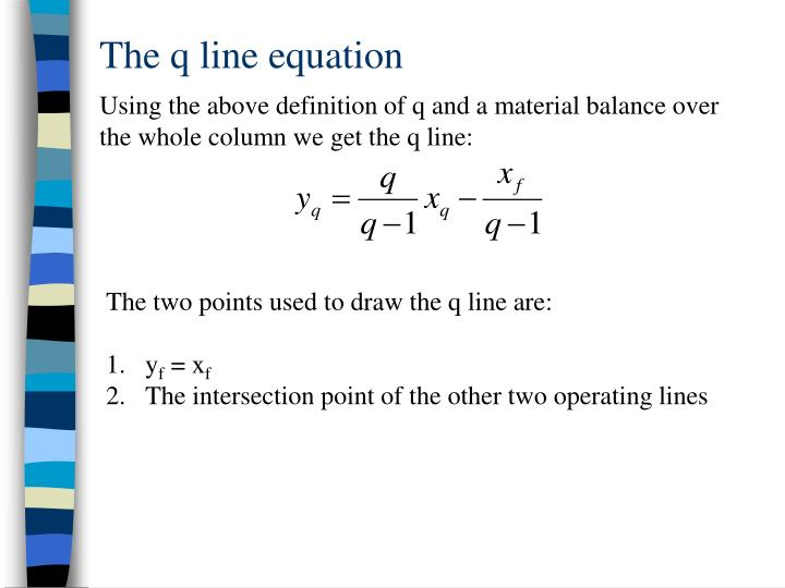 The q line equation