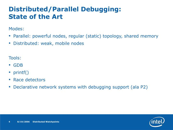 Distributed/Parallel Debugging: