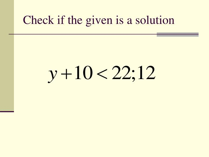 Check if the given is a solution