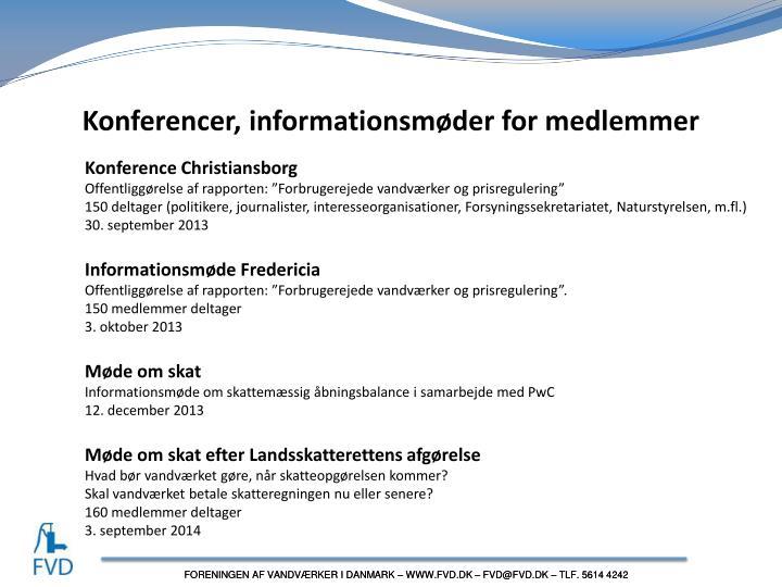 Konferencer, informationsmøder for medlemmer