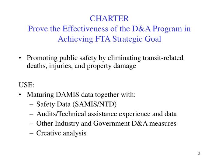 Charter prove the effectiveness of the d a program in achieving fta strategic goal