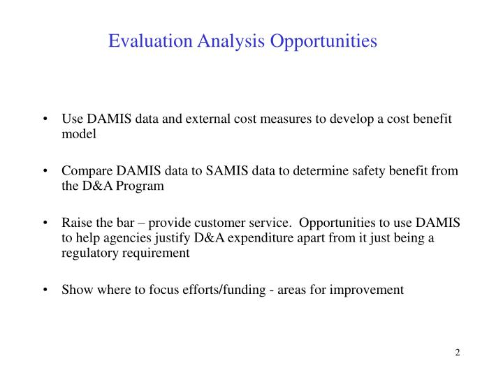 Evaluation analysis opportunities