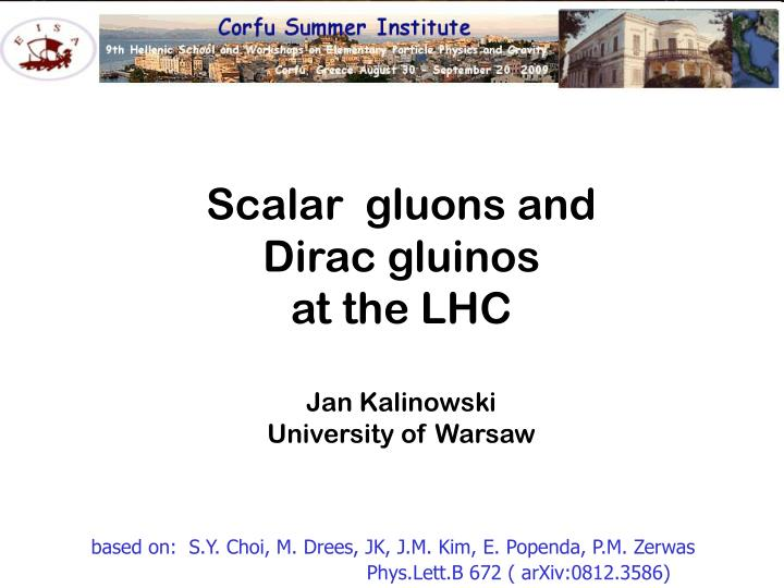 Scalar  gluons and