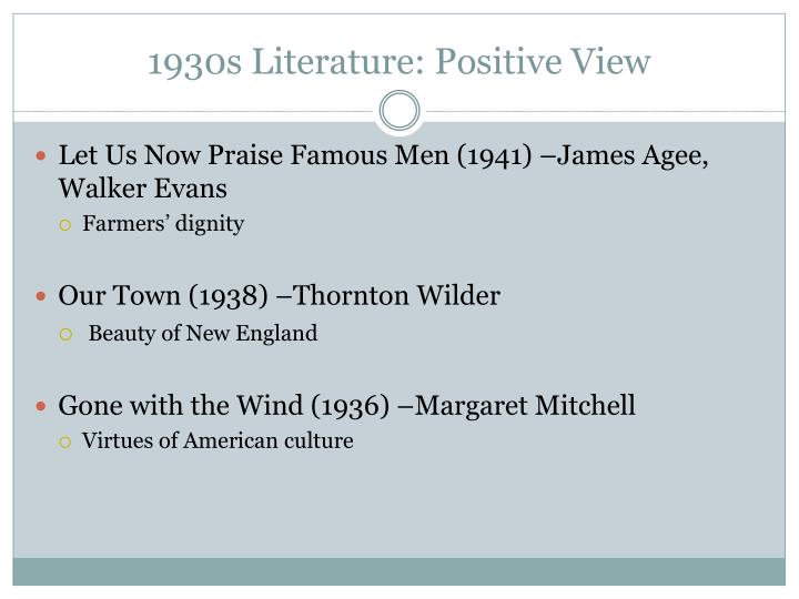 1930s Literature: Positive View