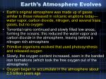 earth s atmosphere evolves