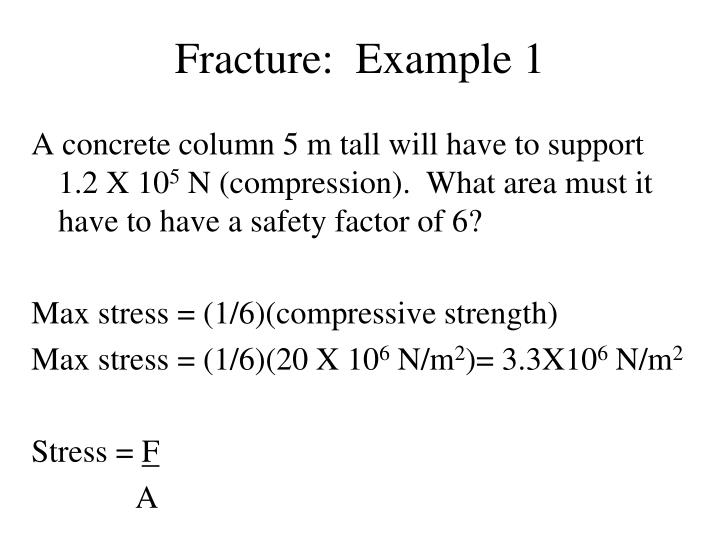 Fracture:  Example 1