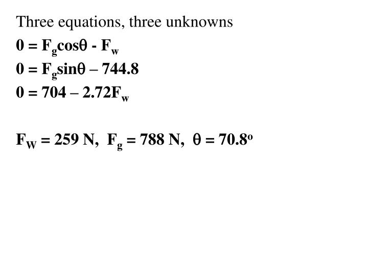 Three equations, three unknowns