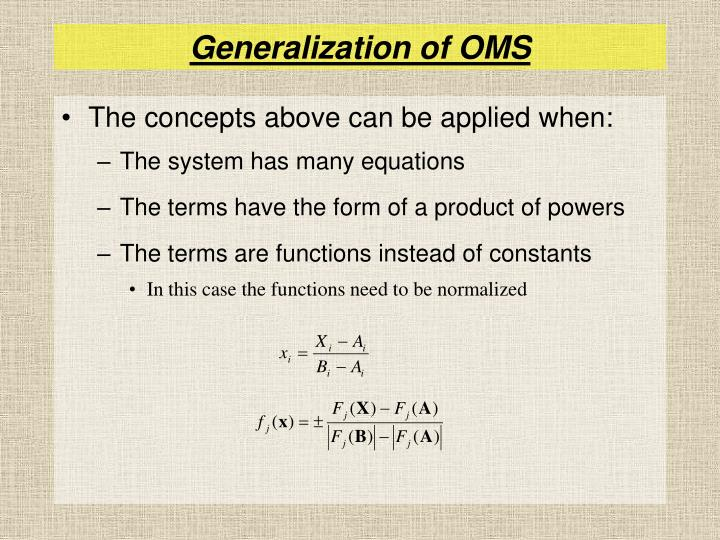 Generalization of OMS