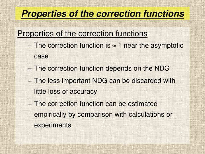 Properties of the correction functions